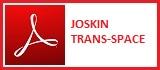 JOSKIN TRANS-SPACE