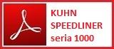 KUHN - SPEEDLINER seria 1000